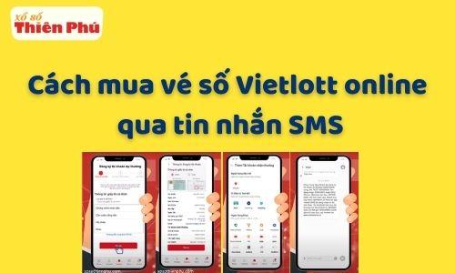 Cách mua vé số Vietlott online qua tin nhắn SMS