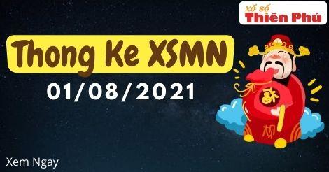 Thống kê XSMN chủ nhật ngày 01/08/2021 - Phân tích KQ miền Nam chuẩn nhất
